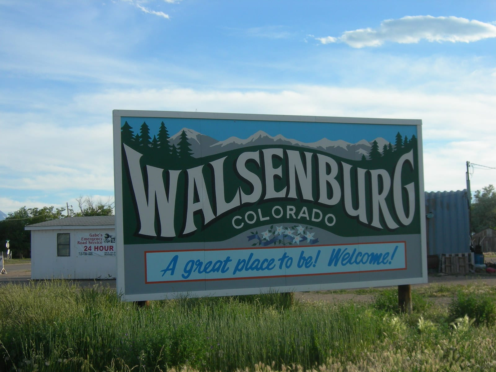 Colorado Town Motto Walsenburg Welcome Sign