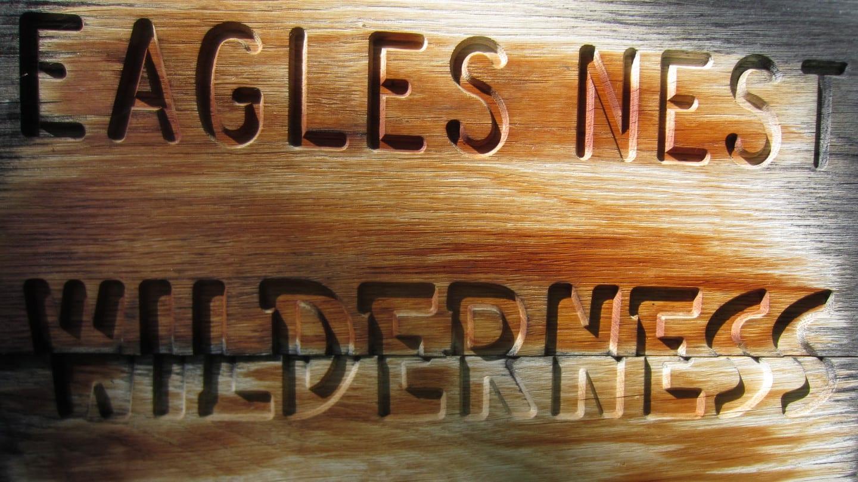 Eagles Nest Wilderness Wooden Sign