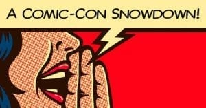 Durango Snowdown Comic-Con Sign