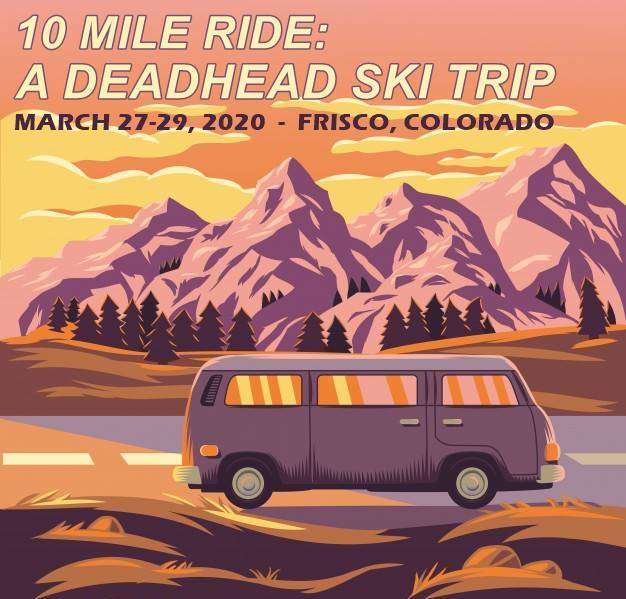 10 mile ride a deadhead ski trip, frisco colorado
