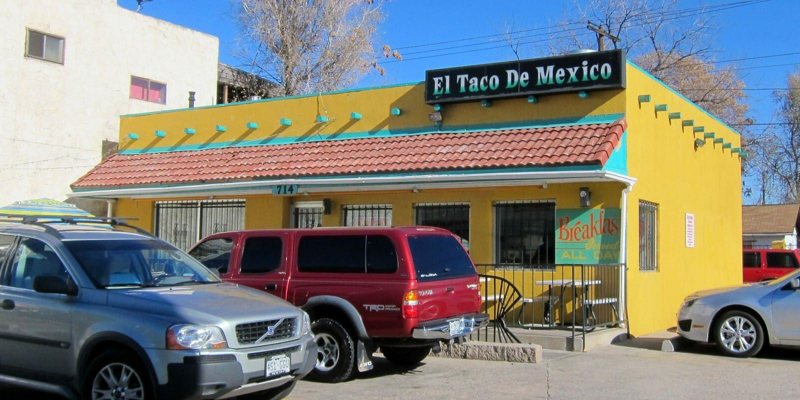 Best Denver Restaurants El Taco De Mexico