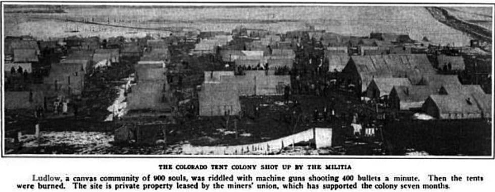 Ludlow CO Tent Colony Circa 1913