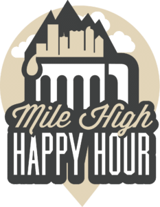 Mile High Happy Hour