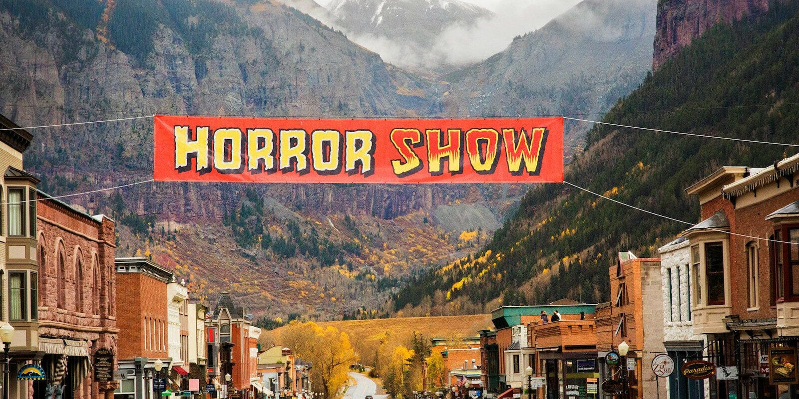 Image of the Horror Show sign in Telluride, Colorado